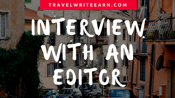 Travel writing tips: Interview with an editor